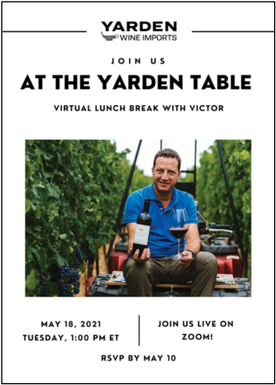 Yarden Wines: At the Yarden Table with Victor, live via Zoom from Golan Heights, Israel   The Times Weekly