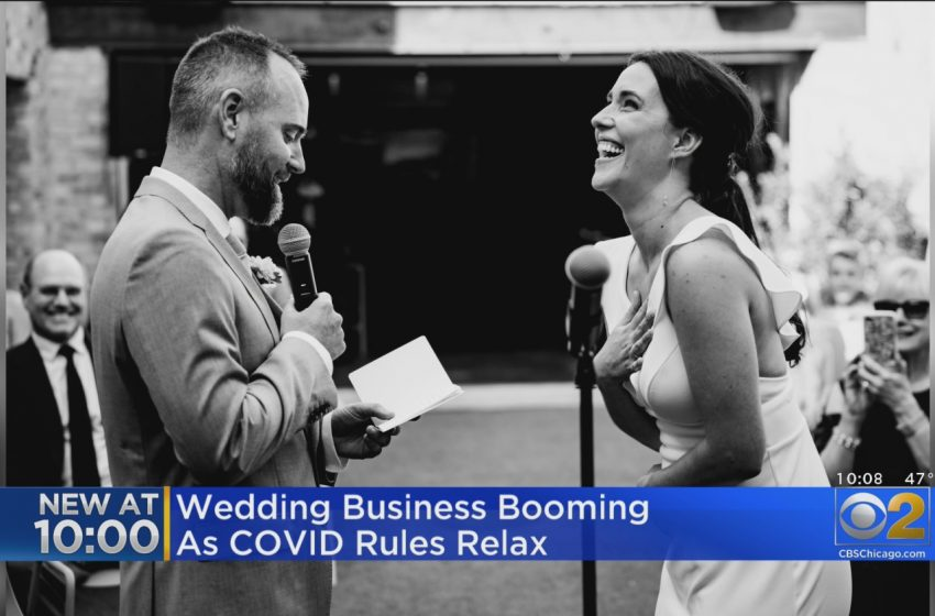 Wedding Business Booming As COVID Rules Relax – CBS Chicago