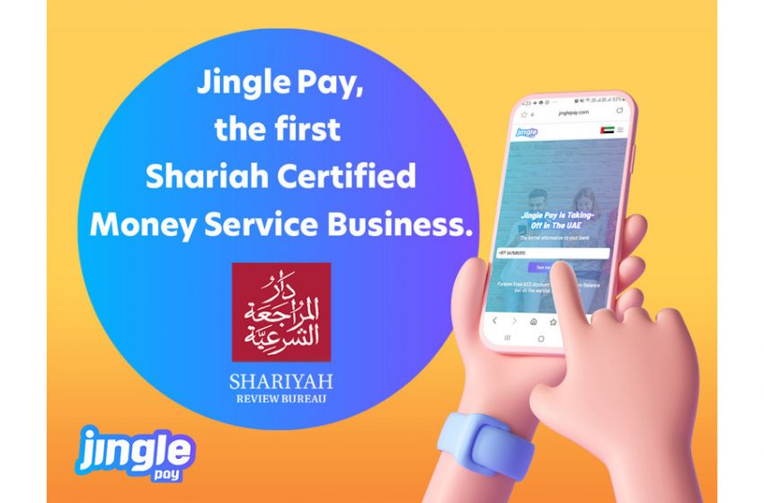 Jingle Pay becomes the first Money Service Business with Shariah Certification