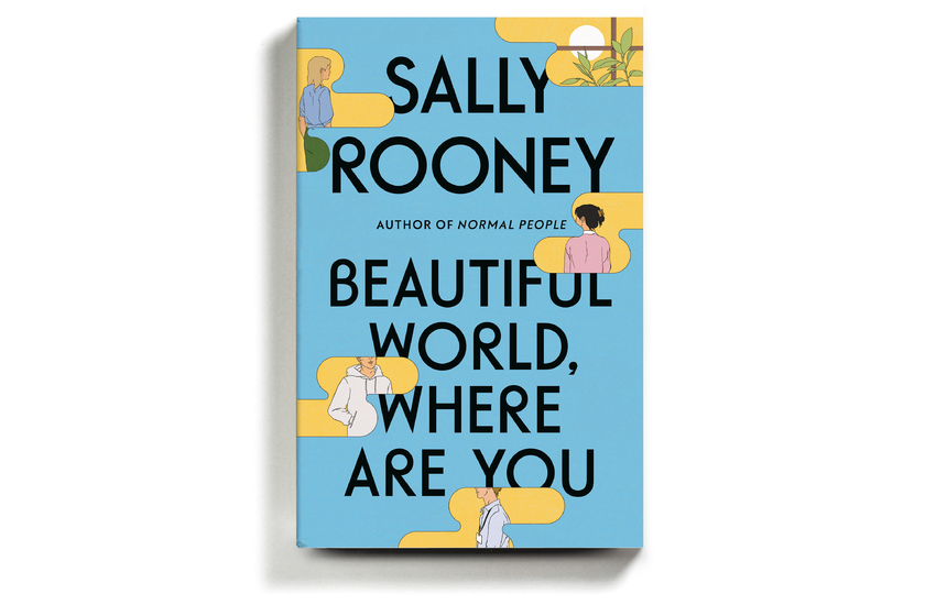 """Book Review: 'Beautiful World, Where Are You,"""" by Sally Rooney"""