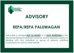 The Securities and Exchange Commission (SEC) has issued an advisory against investing in REPA/REPA PALUWAGAN – Mindanao Times
