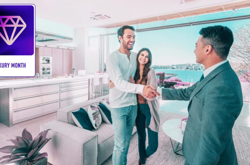 4 Things Luxury Homebuyers Want In A Real Estate Agent